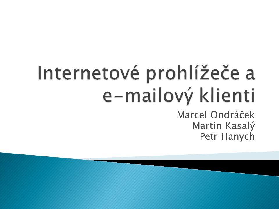 Marcel Ondráček Martin Kasalý Petr Hanych
