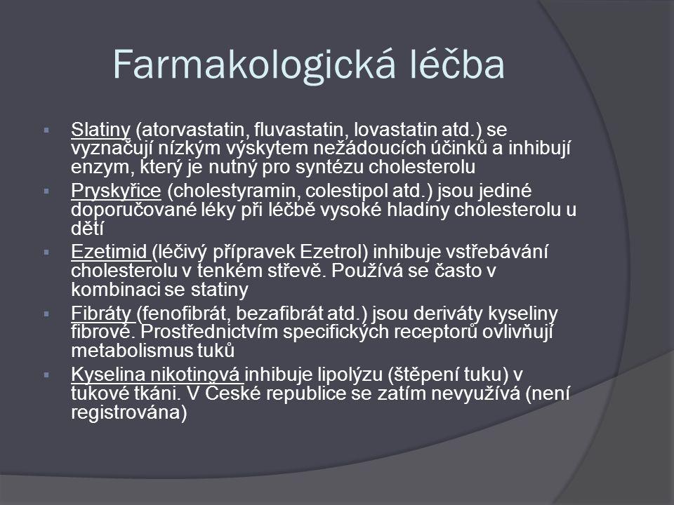 Farmakologická léčba  Slatiny (atorvastatin, fluvastatin, lovastatin atd.) se vyznačují nízkým výskytem nežádoucích účinků a inhibují enzym, který je
