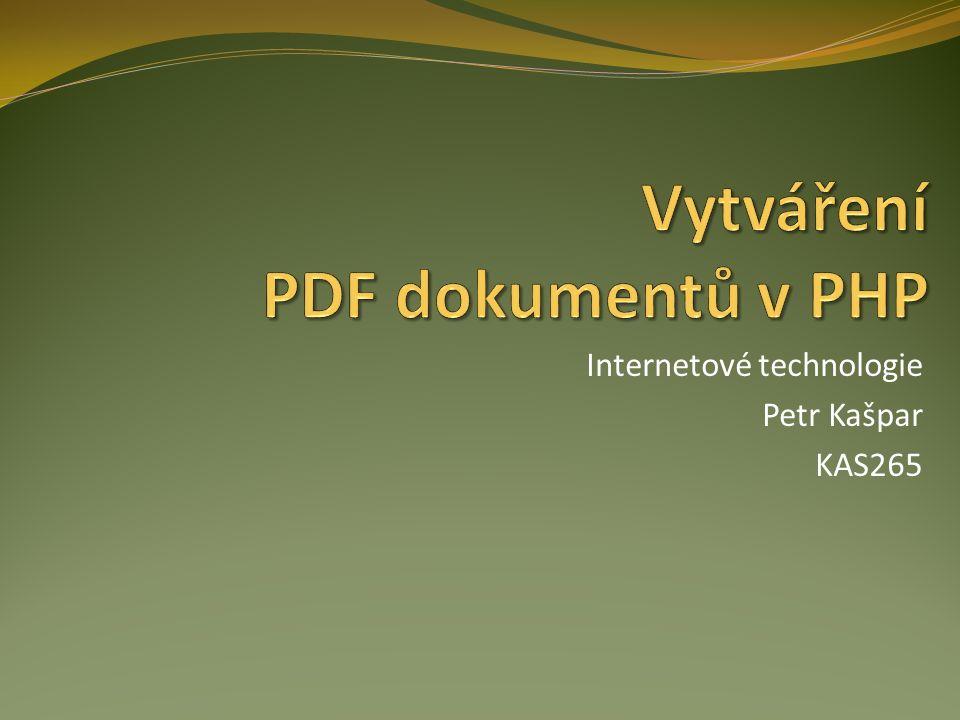 Obsah Formát PDF Možnosti tvorby v PHP Třída FPDF České fonty Ahoj světe.