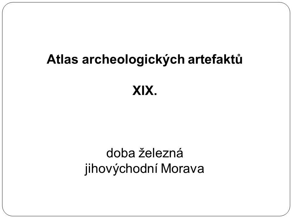 Atlas archeologických artefaktů XIX. doba železná jihovýchodní Morava