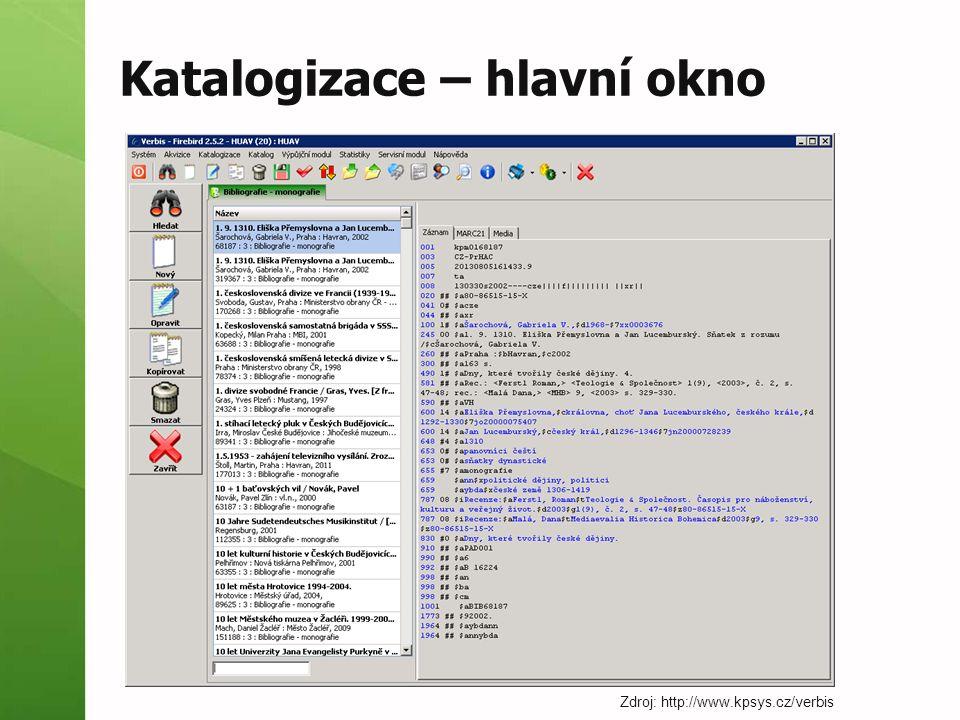 Katalogizace – hlavní okno Zdroj: http://www.kpsys.cz/verbis