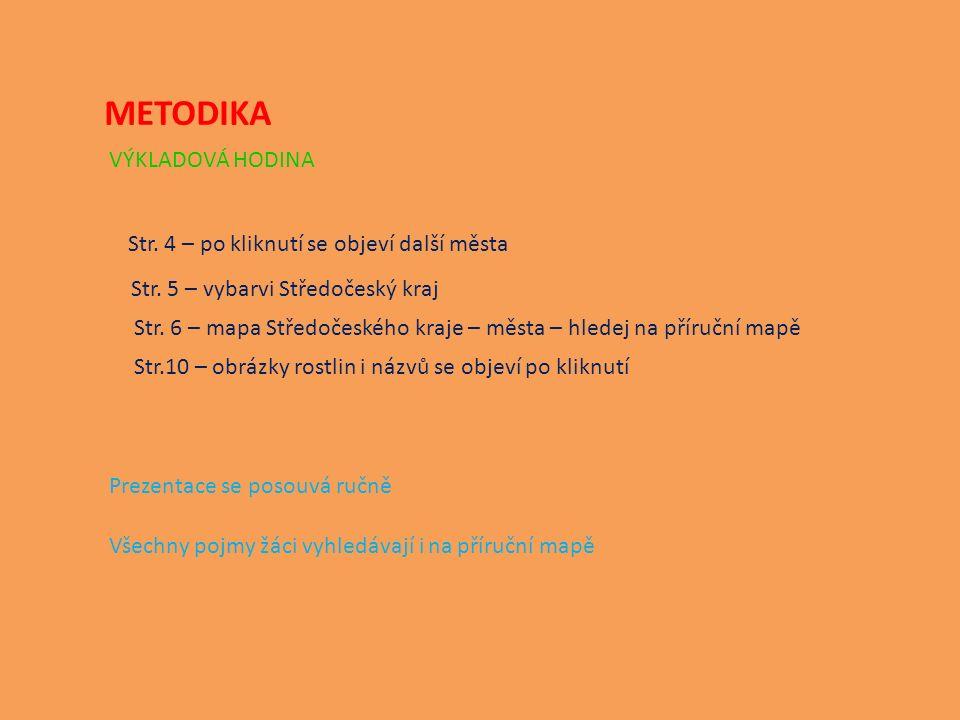 METODIKA VÝKLADOVÁ HODINA Str. 4 – po kliknutí se objeví další města Str.