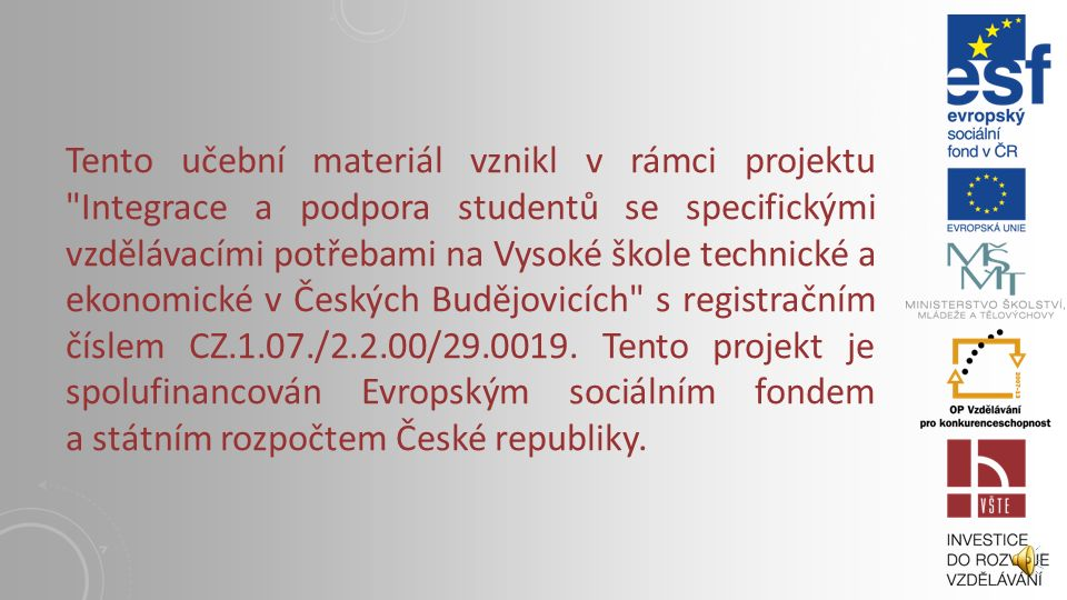 9. OTVOROVÉ VÝPLNĚ I. Vysoká škola technická a ekonomická v Českých Budějovicích Institute of Technology And Business In České Budějovice