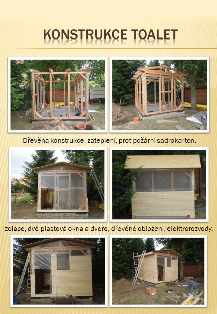 Odstranění brouzdaliště Dřevěná konstrukce, zateplení, protipožární sádrokarton. Izolace, dvě plastová okna a dveře, dřevěné obložení, elektrorozvody.