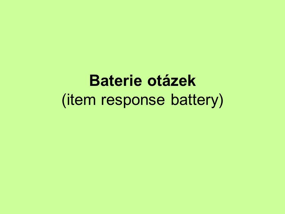Baterie otázek (item response battery)