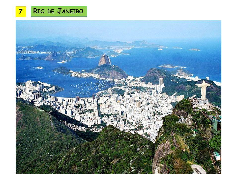 7 R IO DE J ANEIRO