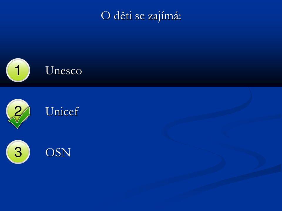 O děti se zajímá: Unesco Unicef OSN