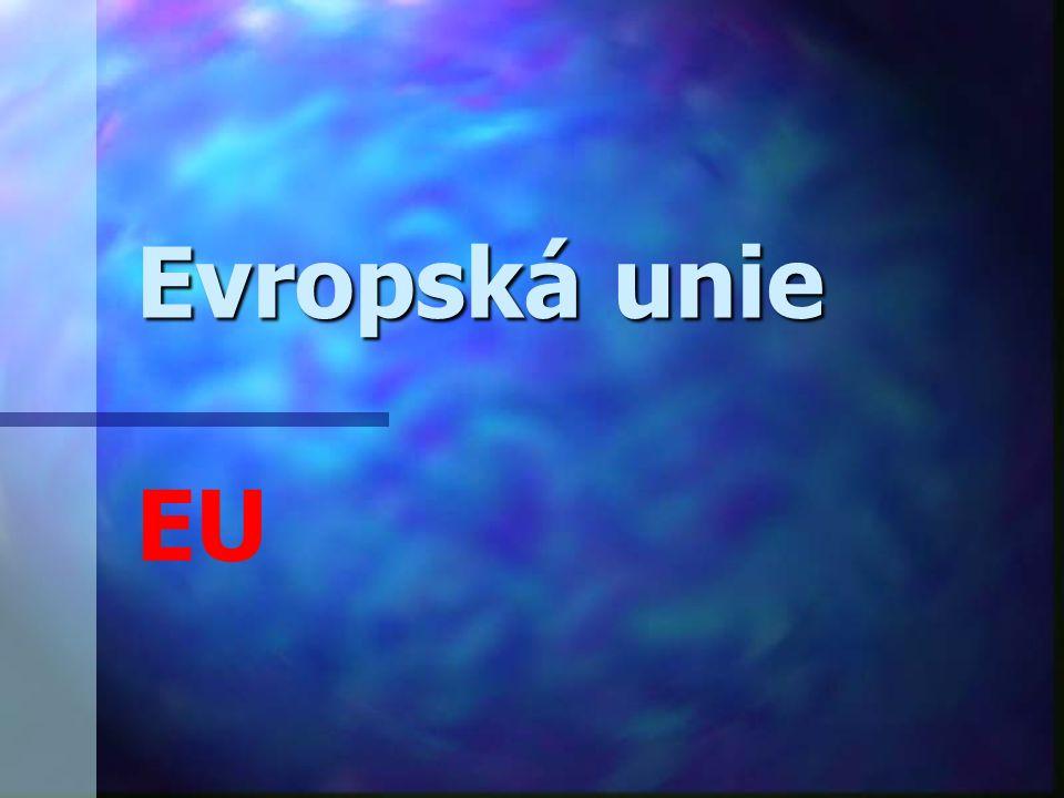 Evropská unie Evropská unie EU