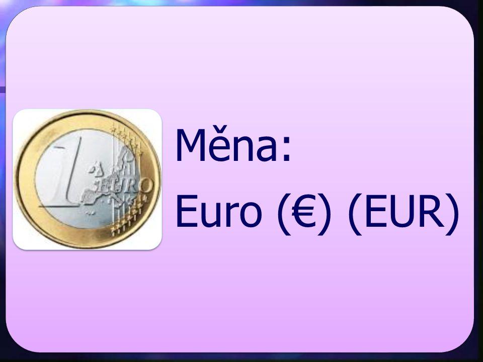 Měna: Euro (€) (EUR)