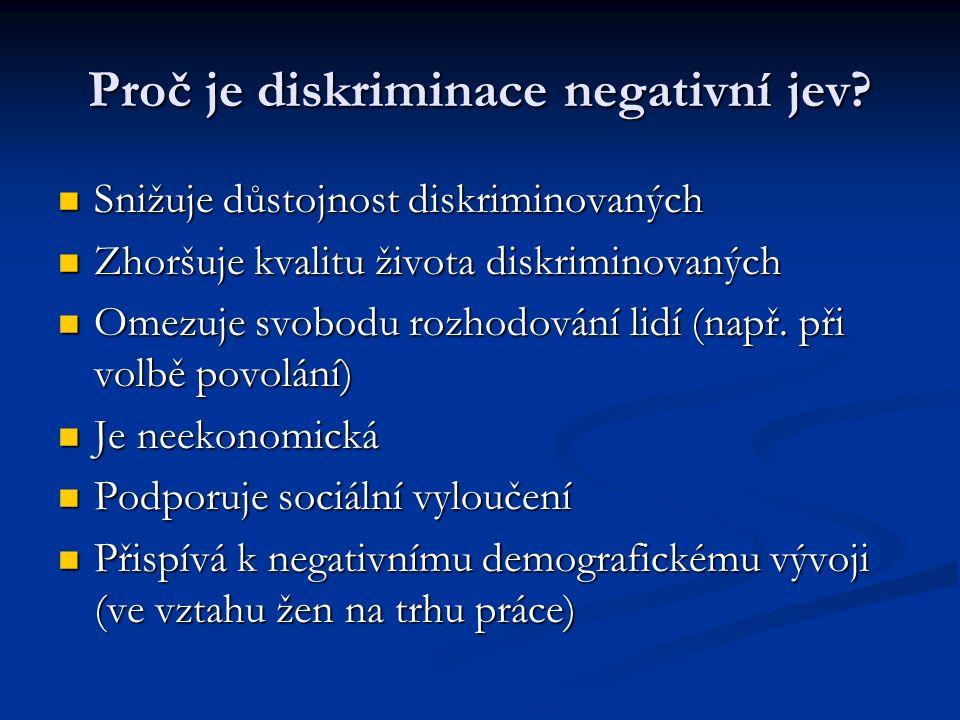 Proč je diskriminace negativní jev.