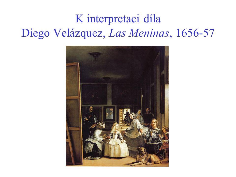 K interpretaci díla Diego Velázquez, Las Meninas, 1656-57