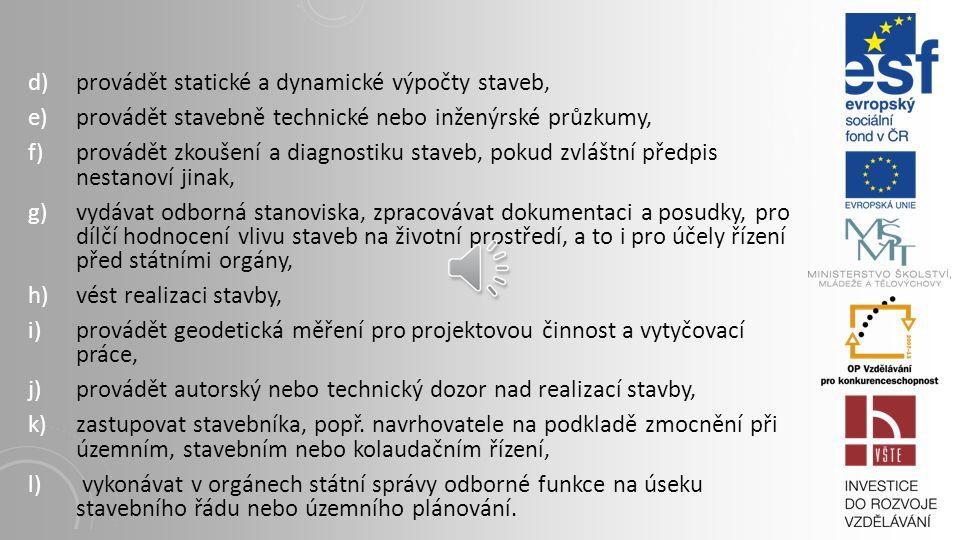 a)vypracovávat dokumentaci pro vydání územního rozhodnutí a projektovou dokumentaci staveb (včetně příslušných územně plánovacích podkladů) s výjimkou