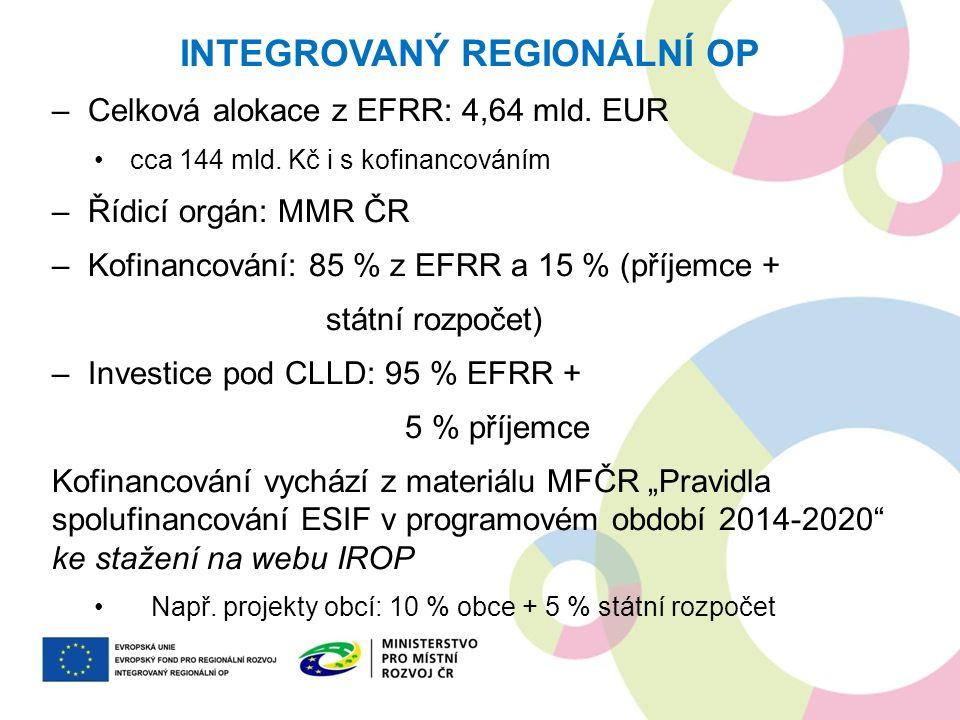 –Celková alokace z EFRR: 4,64 mld. EUR cca 144 mld. Kč i s kofinancováním –Řídicí orgán: MMR ČR –Kofinancování: 85 % z EFRR a 15 % (příjemce + státní