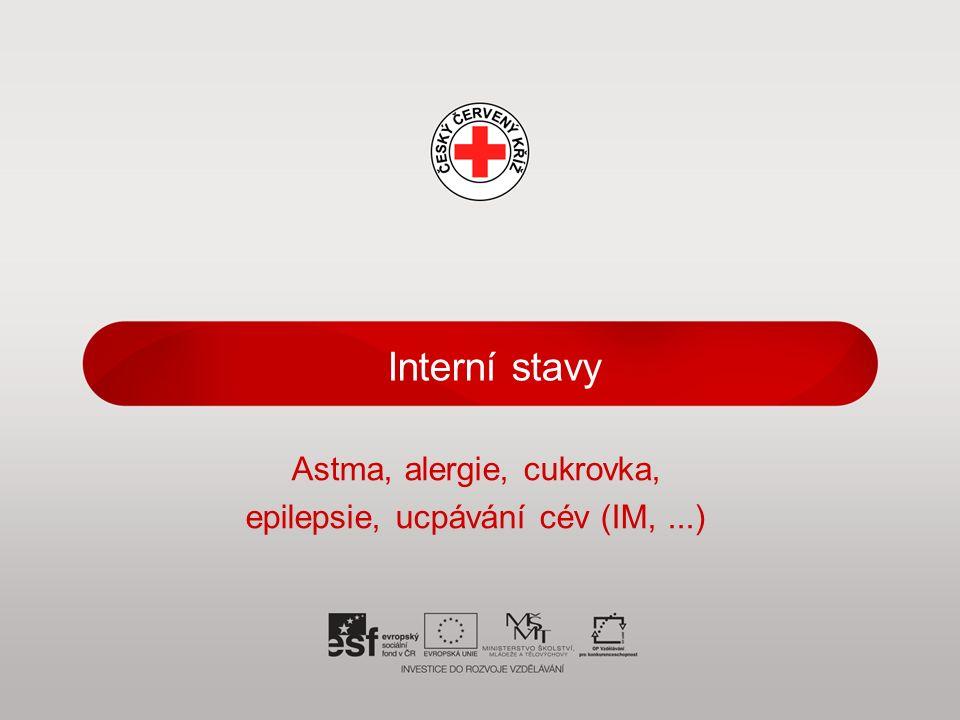 Interní stavy Astma, alergie, cukrovka, epilepsie, ucpávání cév (IM,...)