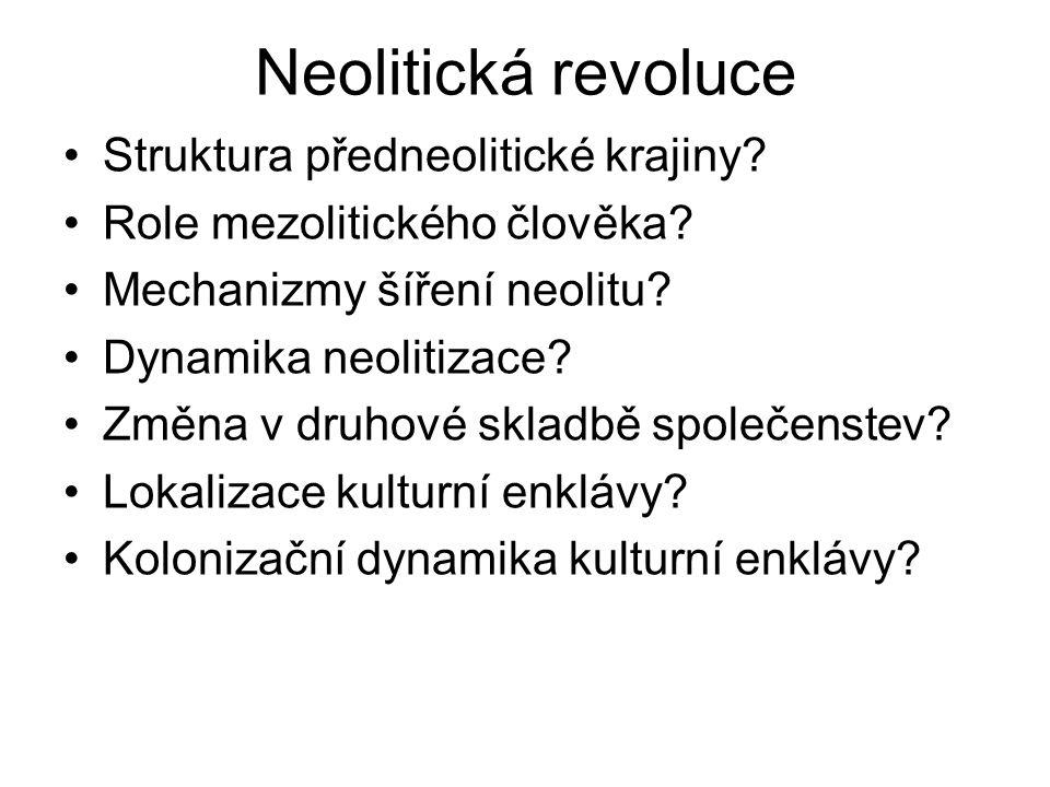 Neolitická revoluce Struktura předneolitické krajiny.