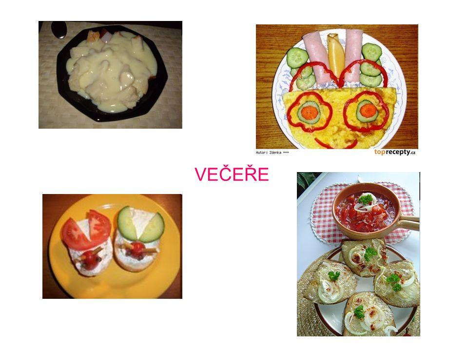 SNÍDANĚ - __________ - OBĚD - ________ VEČEŘE Na které jídlo během dne nesmíme zapomenout.