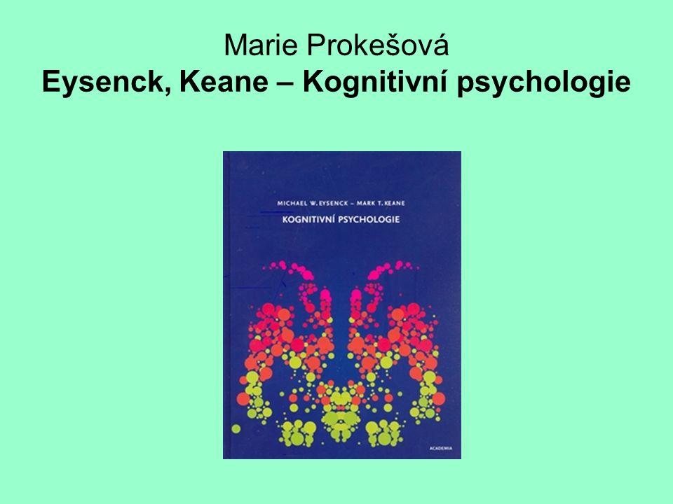 Marie Prokešová Eysenck, Keane – Kognitivní psychologie