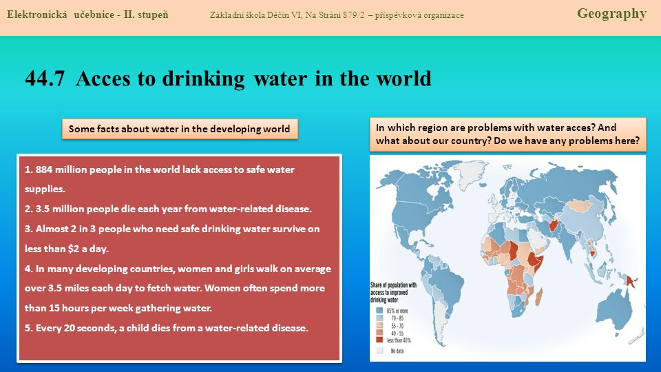 44.8 Test znalostí Správné odpovědi: 1.Voda tvoří __ veškerého zemského povrchu a/ 75% b/ 15% c/ 2% d/ 50% 3.Spotřeba vody je přímoúměrná a/ rostoucímu počtu bazénů ve světě b/ rostoucí lidské populaci c/ rostoucí poptávce po balené vodě d/ rostoucímu počtu chovných zvířat ve světě 2.Které tvrzení je správné.