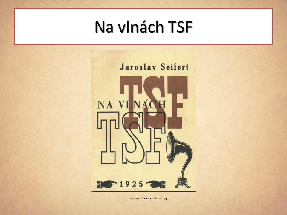 Na vlnách TSF http://www.ceskaliteratura.cz/texty/tsf.jpg
