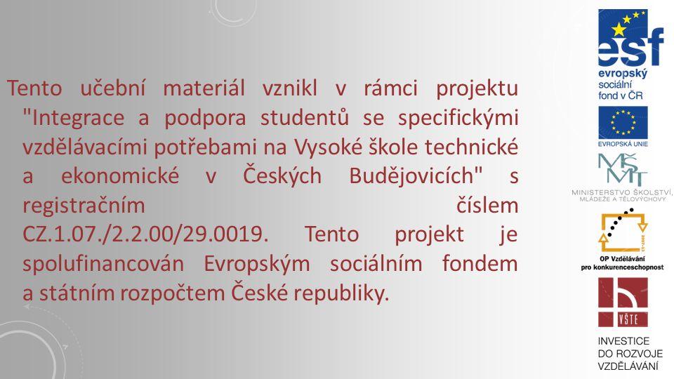 PROGRESIVNÍ TECHNOLOGIE PRO IZOLAČNÍ SYSTÉMY Vysoká škola technická a ekonomická v Českých Budějovicích Institute of Technology And Business In České