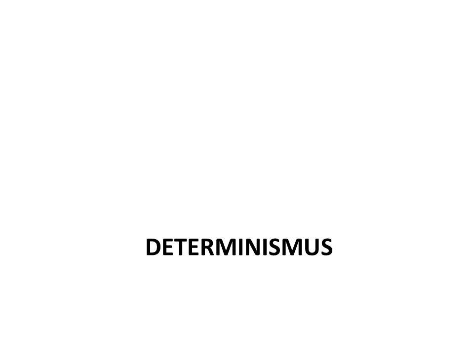 DETERMINISMUS