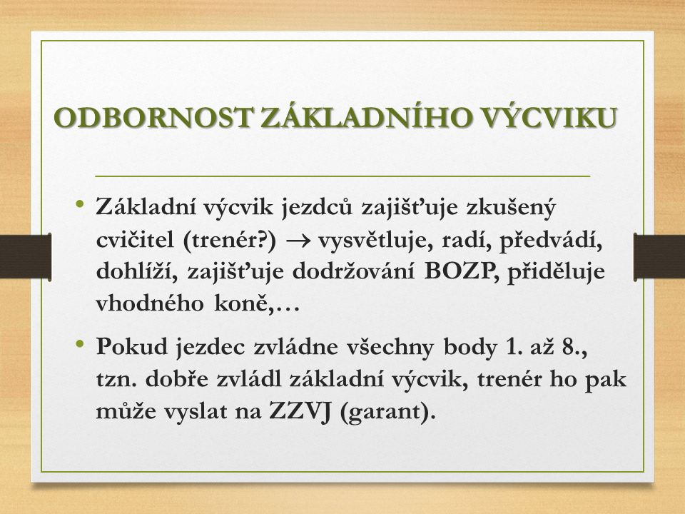 P LÁN ZÁKLADNÍHO VÝCVIKU JEZDCE 4.OBDOBÍ (50. - 52.