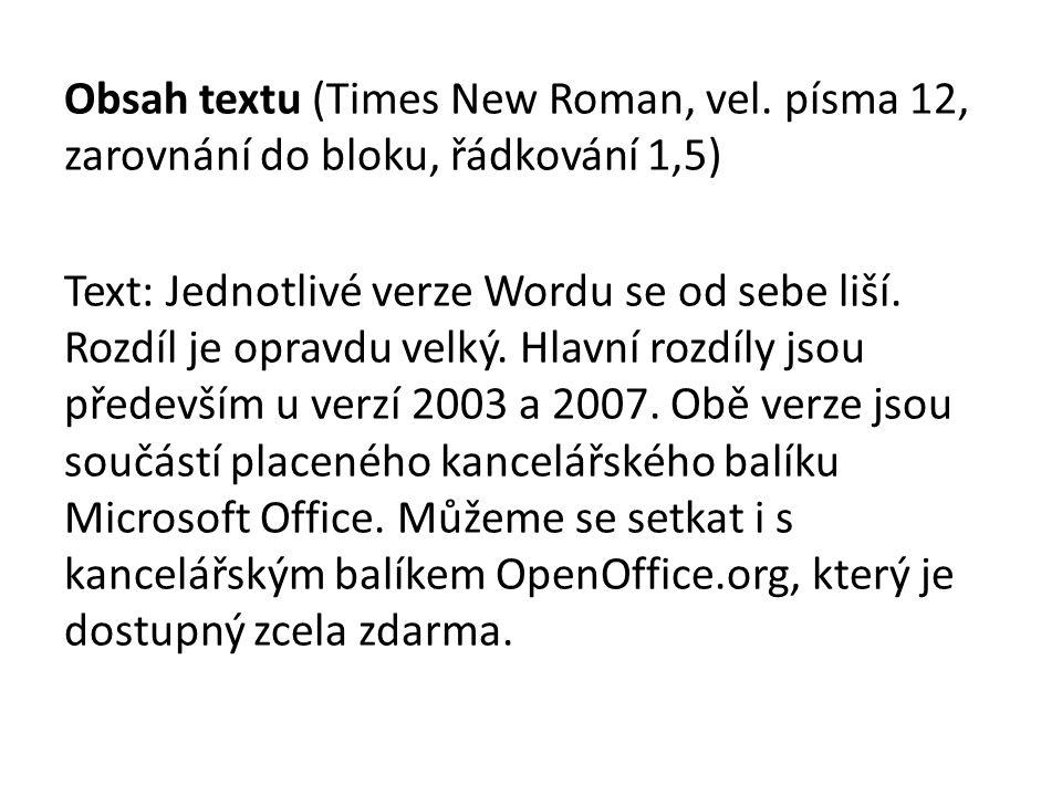 Obsah textu (Times New Roman, vel.