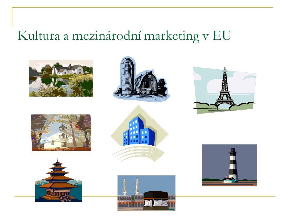 Kultura a mezinárodní marketing v EU