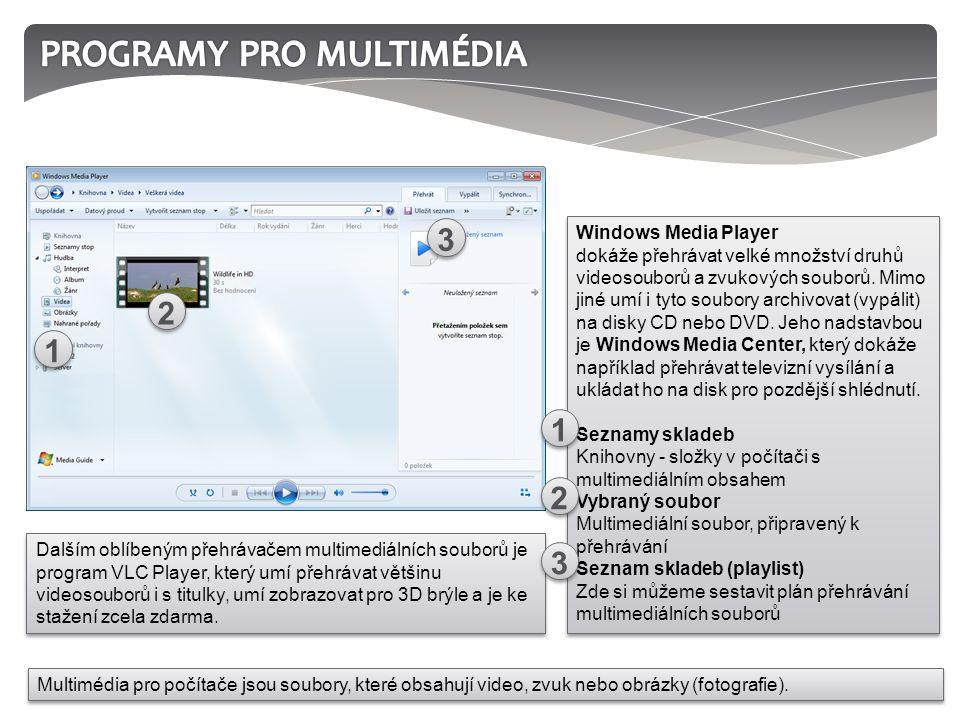 Dalším oblíbeným přehrávačem multimediálních souborů je program VLC Player, který umí přehrávat většinu videosouborů i s titulky, umí zobrazovat pro 3D brýle a je ke stažení zcela zdarma.