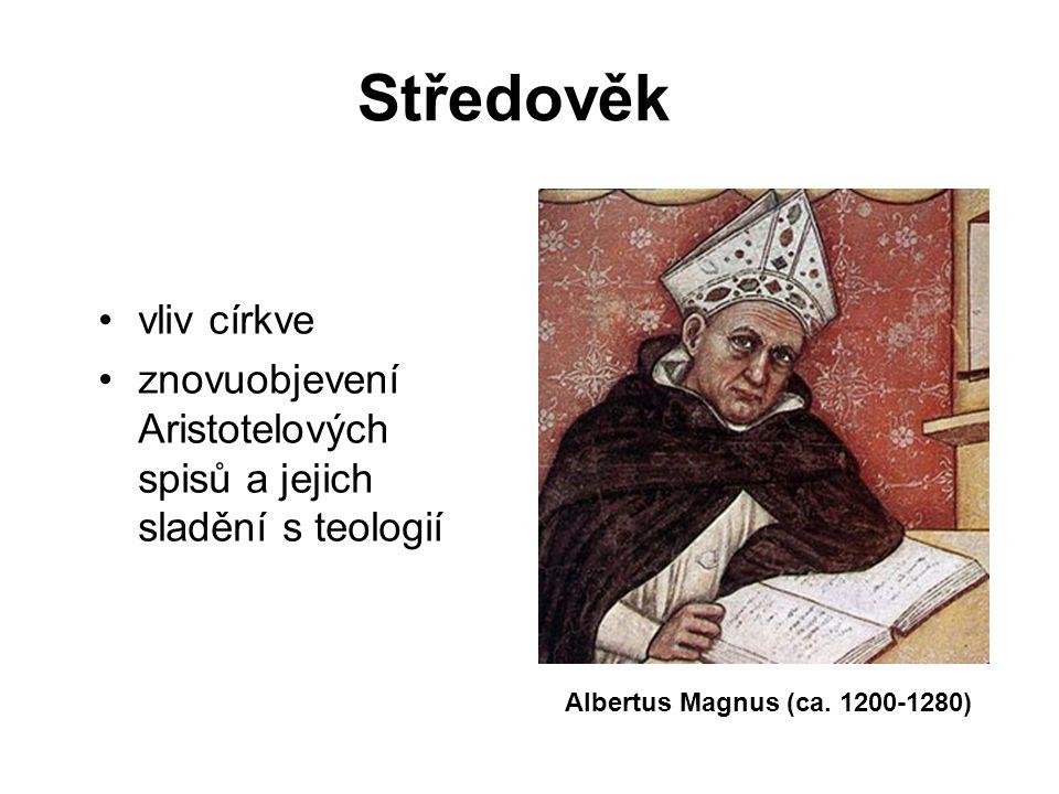 Středověk vliv církve znovuobjevení Aristotelových spisů a jejich sladění s teologií Albertus Magnus (ca. 1200-1280)