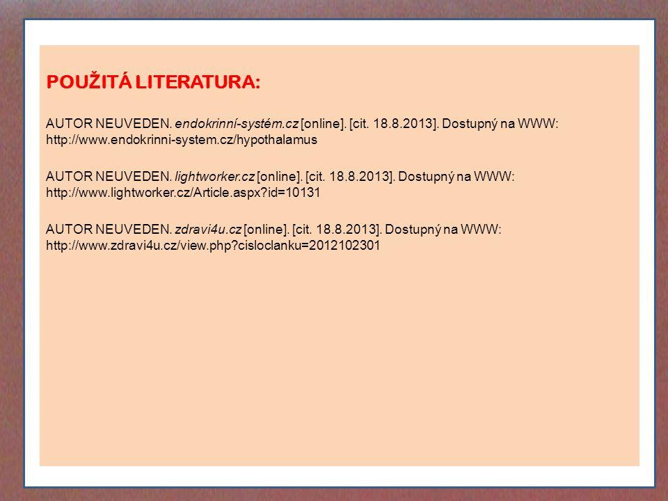 POU Ž ITÁ LITERATURA: AUTOR NEUVEDEN. endokrinní-systém.cz [online].