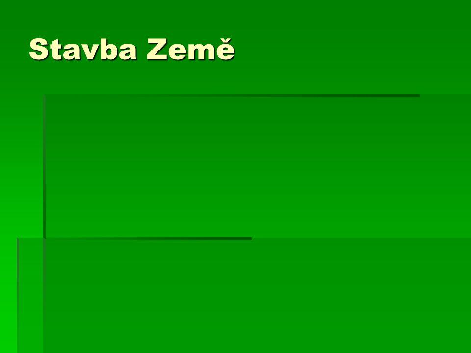 http://www.science.estranky.cz/clanky/stavba-zeme/zeme.html
