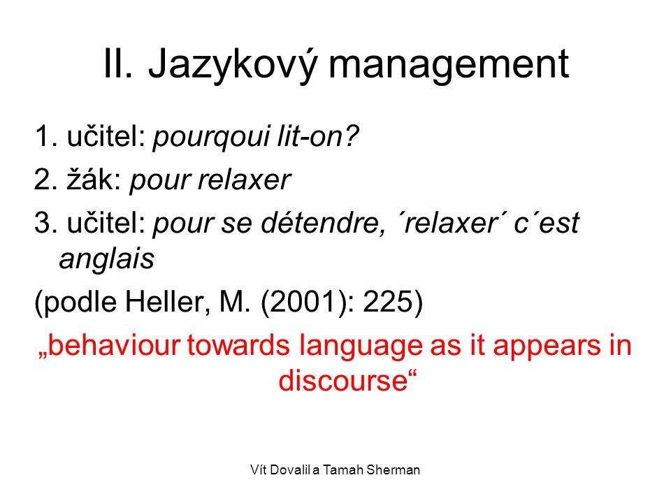 Vít Dovalil a Tamah Sherman II.Jazykový management 1.