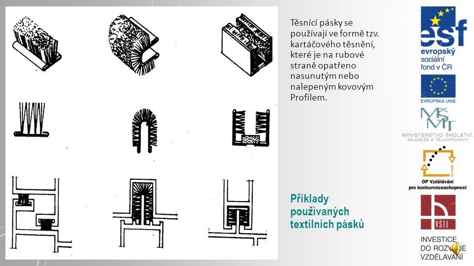 Těsnící pásky se používají ve formě tzv.