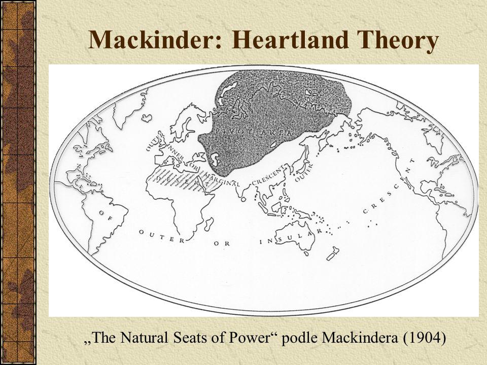 "Mackinder: Heartland Theory ""The Natural Seats of Power"" podle Mackindera (1904)"