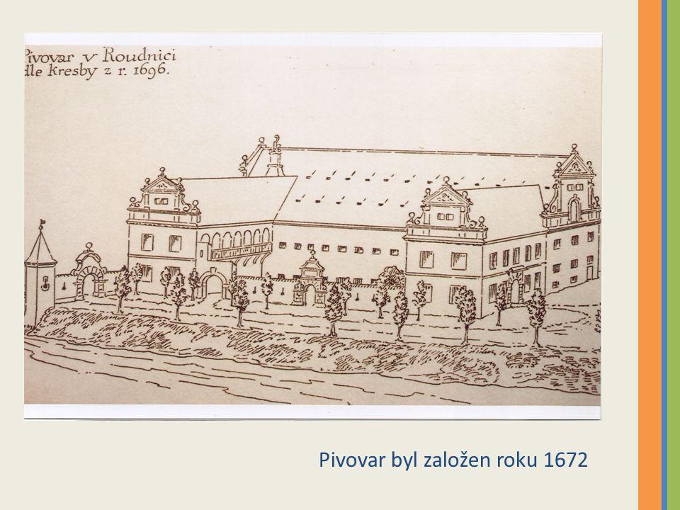 Pivovar byl založen roku 1672