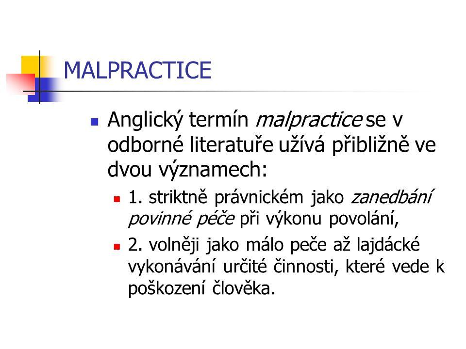 IATRALIPTAGENIE poškození vycházející od léčitele Iatralipta = mastičkář (řeč.)