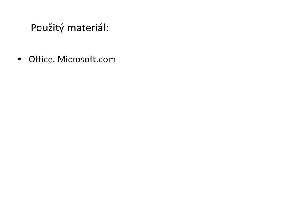 Použitý materiál: Office. Microsoft.com