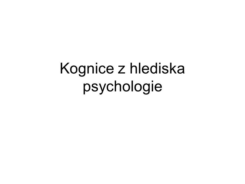 Kognice z hlediska psychologie