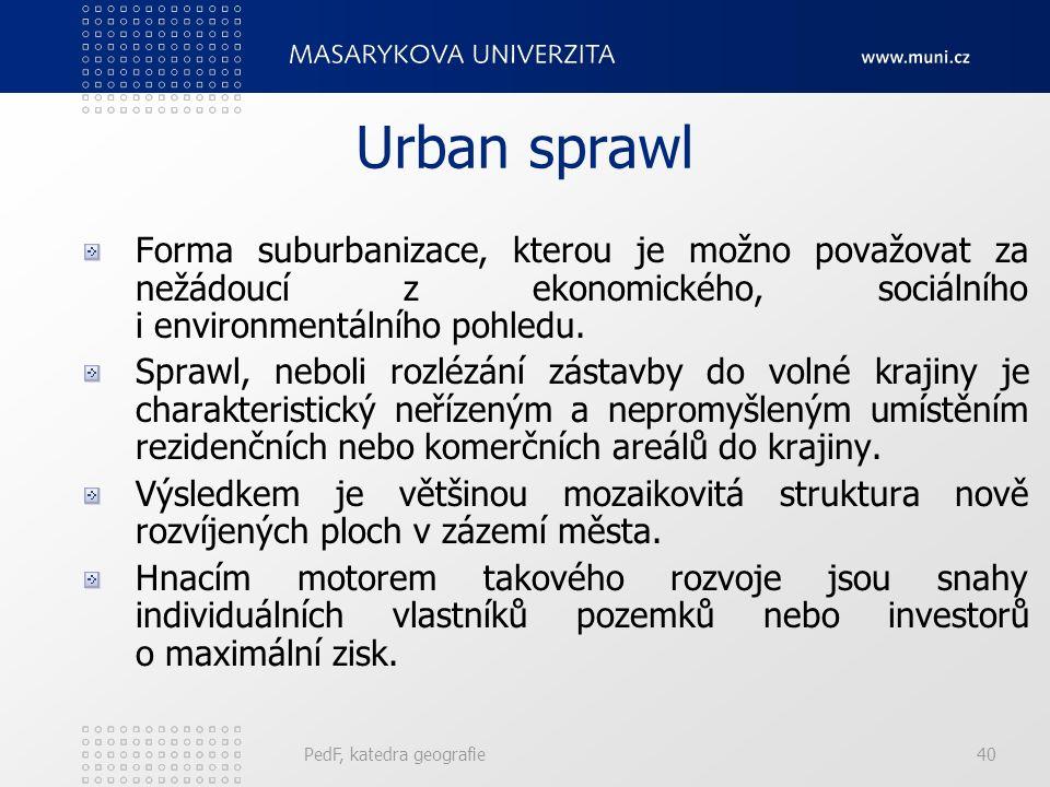 Suburbanizace - komerční PedF, katedra geografie39