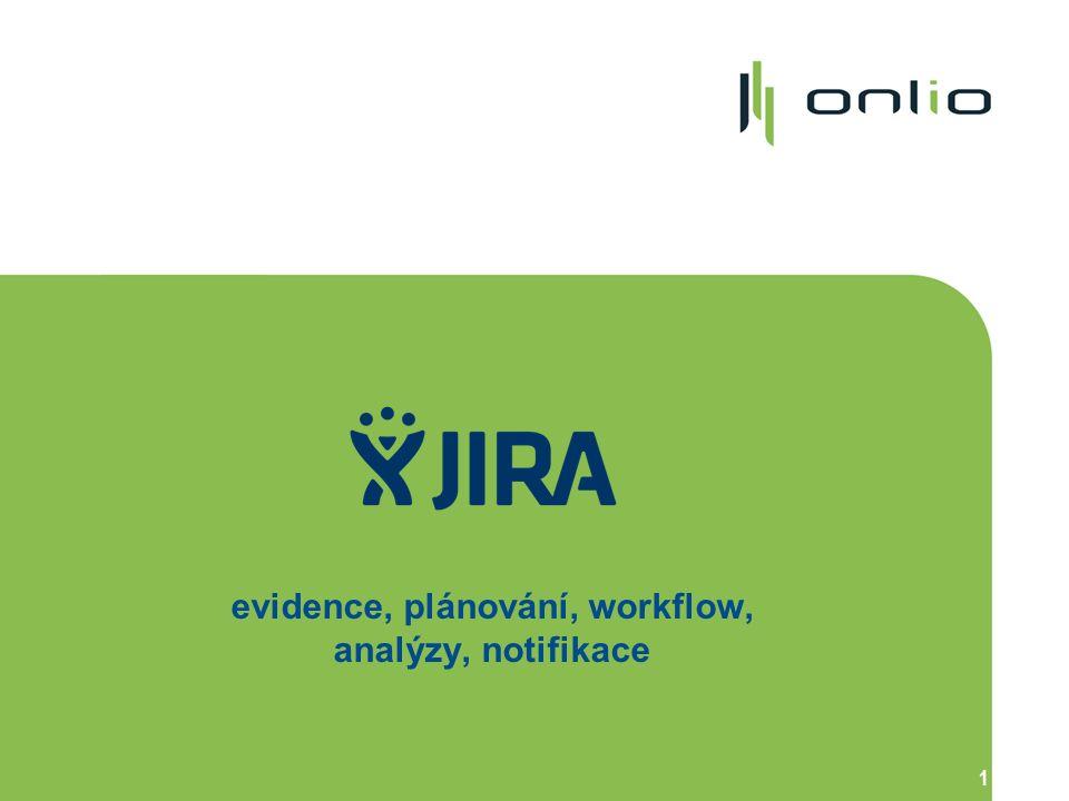1 evidence, plánování, workflow, analýzy, notifikace