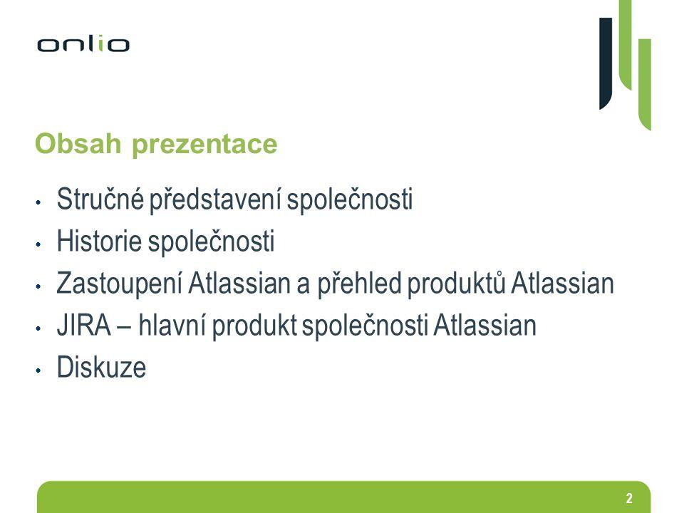 2 Obsah prezentace Stručné představení společnosti Historie společnosti Zastoupení Atlassian a přehled produktů Atlassian JIRA – hlavní produkt společ