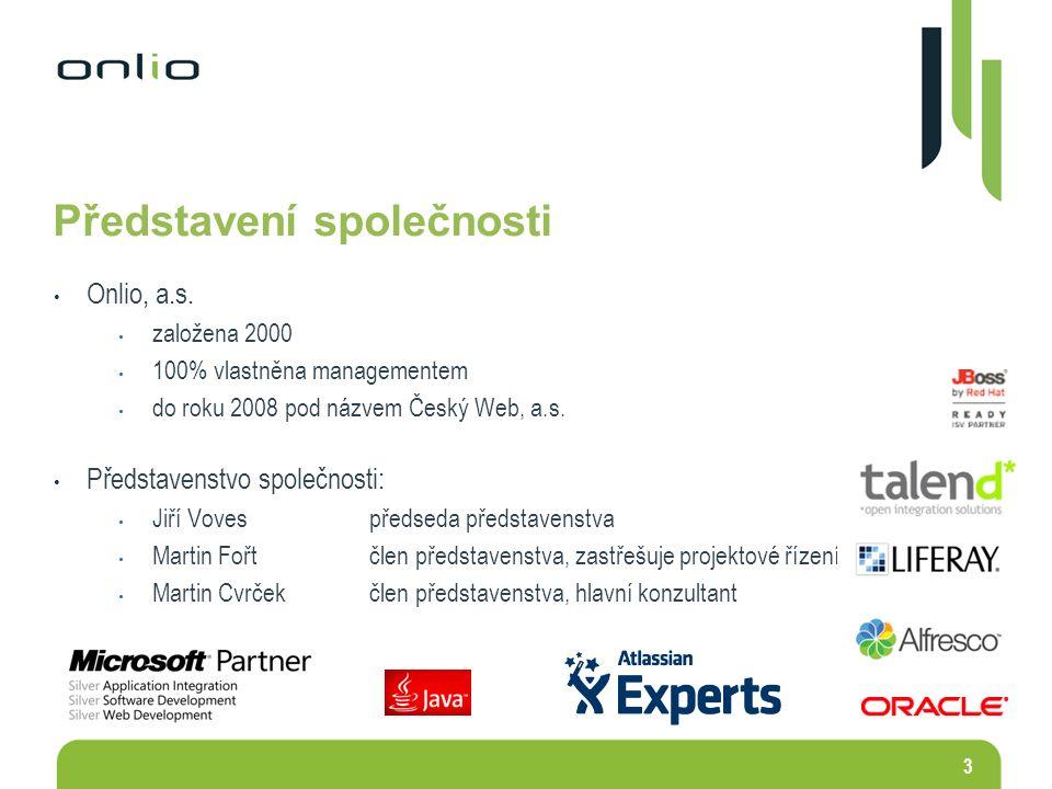 3 Představení společnosti Onlio, a.s. založena 2000 100% vlastněna managementem do roku 2008 pod názvem Český Web, a.s. Představenstvo společnosti: Ji