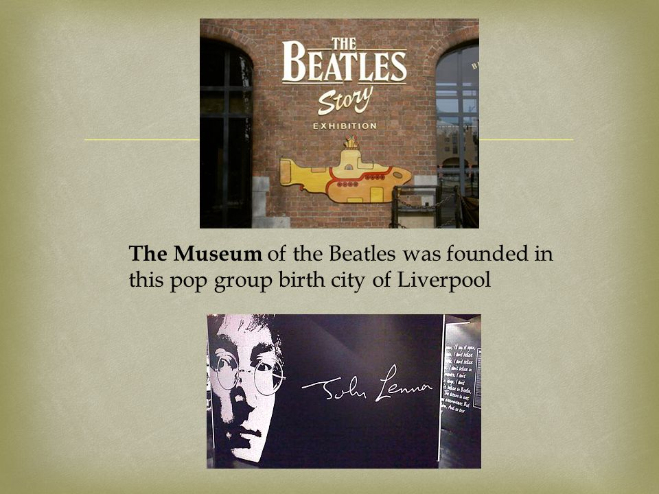  The Museum of the Beatles was founded in this pop group birth city of Liverpool