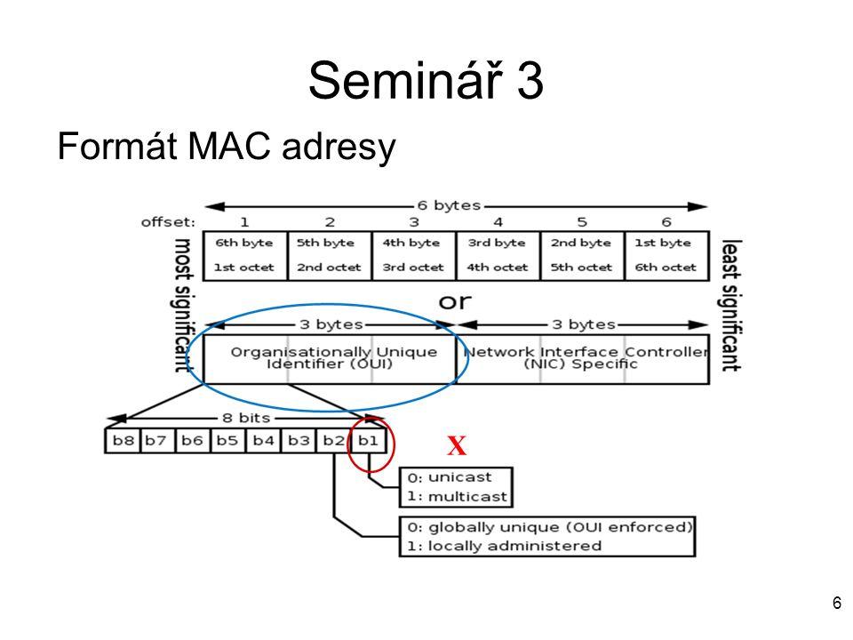 6 Formát MAC adresy Seminář 3