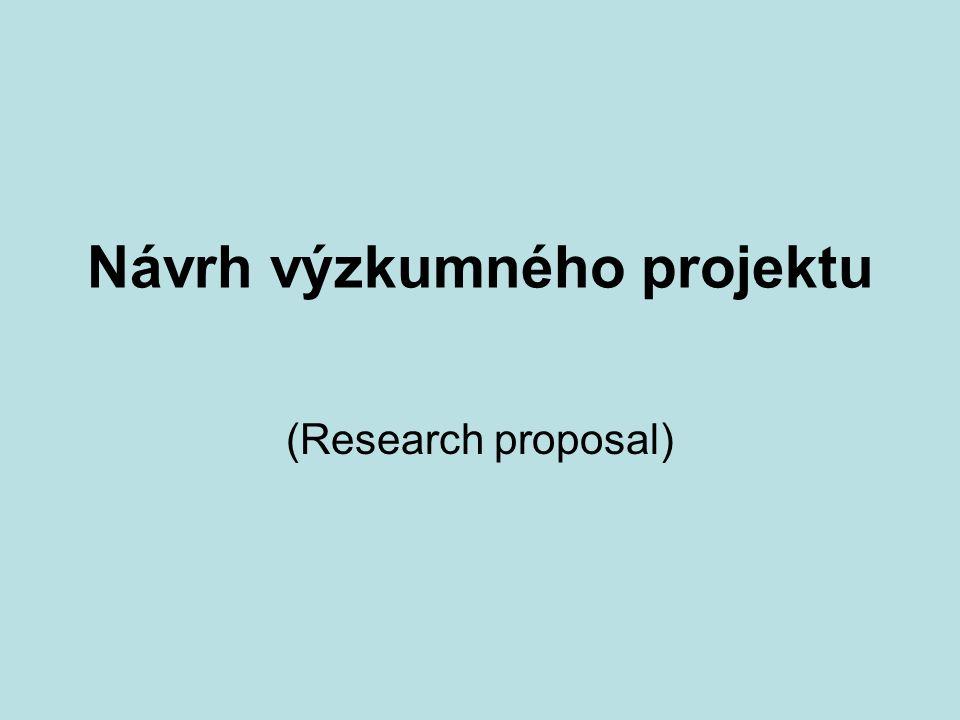 Návrh výzkumného projektu (Research proposal)