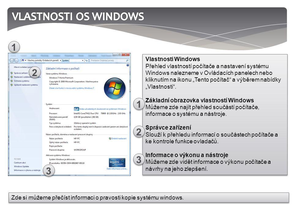 """Vlastnosti Windows Přehled vlastností počítače a nastavení systému Windows nalezneme v Ovládacích panelech nebo kliknutím na ikonu """"Tento počítač a výběrem nabídky """"Vlastnosti ."""