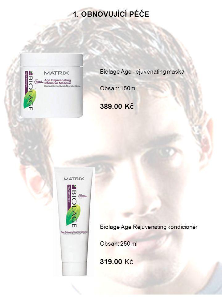 1. OBNOVUJÍCÍ PÉČE Biolage Age - ejuvenating maska Obsah: 150ml 389.00 Kč Biolage Age Rejuvenating kondicionér Obsah: 250 ml 319.00 Kč