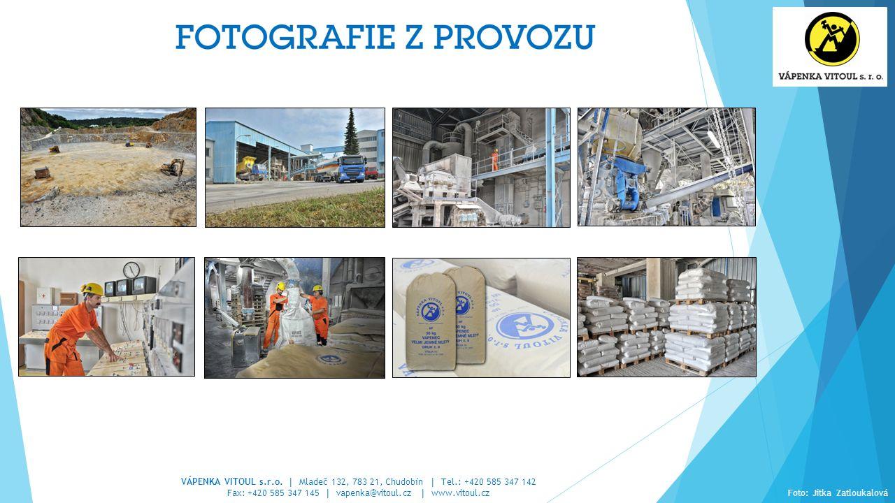VÁPENKA VITOUL s.r.o.   Mladeč 132, 783 21, Chudobín   Tel.: +420 585 347 142 Fax: +420 585 347 145   vapenka@vitoul.cz   www.vitoul.cz Foto: Jitka Za