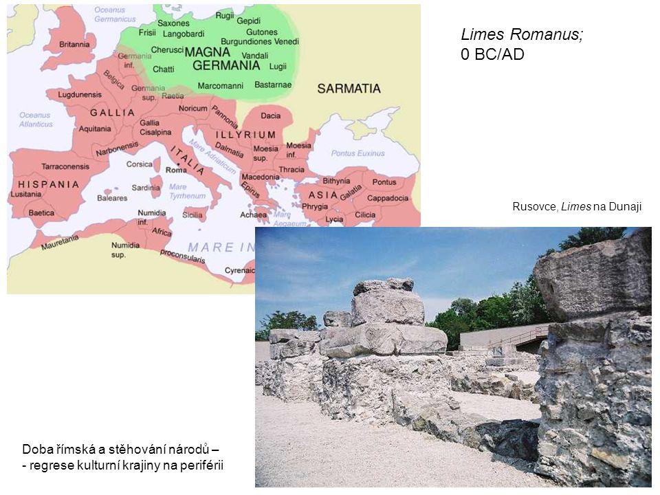 Limes Romanus; 0 BC/AD Rusovce, Limes na Dunaji Doba římská a stěhování národů – - regrese kulturní krajiny na periférii